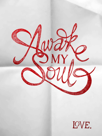drinks: Awake my soul - Hand drawn quotes on folded in four paper, valentines day