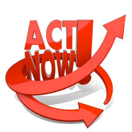 3d graphic with act now sign with arrow Stock Photo