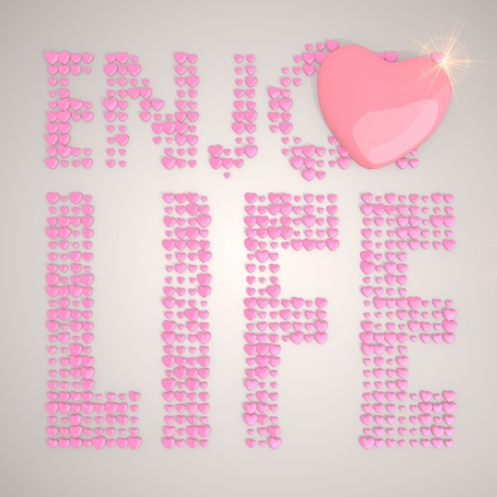 enjoy life: Old lace  tender hearts 3d graphic with soft enjoy life symbol made of many hearts