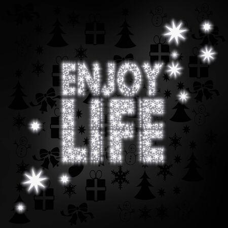 enjoy life: festive stylish enjoy life symbol in black white with xmas icons in the background and presents and glaring stars