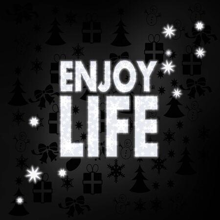 enjoy life: elegante stagionale godono label vita in bianco e nero con le icone di Natale in background e regali e stelle clamorose Archivio Fotografico