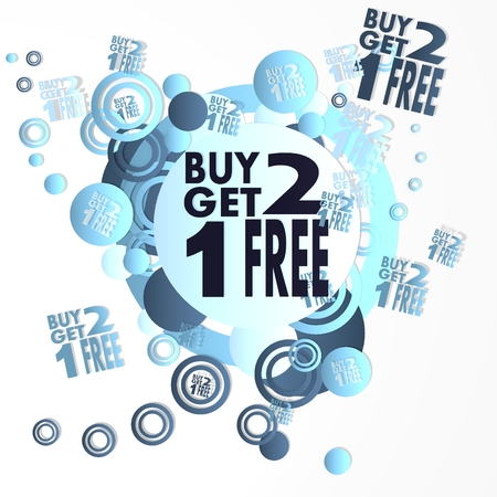 get one: decorative art buy two get one free sign in front of a happ party art background with flying buy two get one free icons isolated on white background