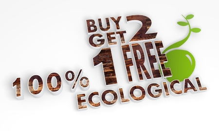 buy it: ecological 3d sign of a sustainable buy two get one free in wood with a green seed next to it