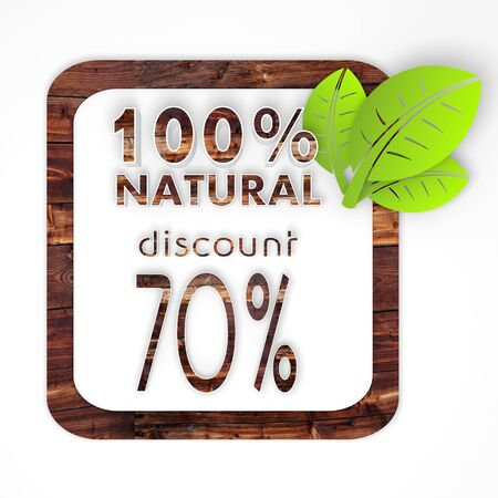 deduction: 100 percent natural button with 3d label on it n wooden biologic texture isolated on white background