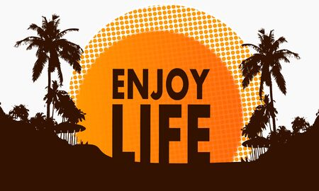 enjoy life: illustration of a modern enjoy life symbol on a beach with rising sun and palm trees in the background