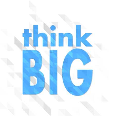 unusual sign low poly of think big isolated on trendy white triangle background