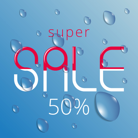 super sale on a water drops background Illustration