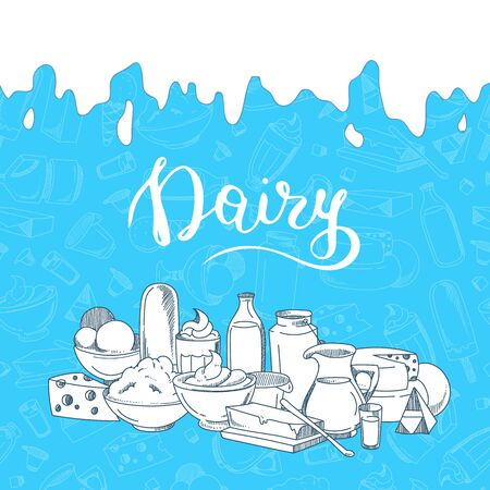 Vector illustration with big pile of sketched dairy products, milk dripping from the top and dairy lettering
