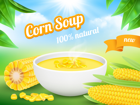 Corn soup. Advertizing poster snack food product sweetcorn vector template. Illustration of soup corn, food vegetable dish