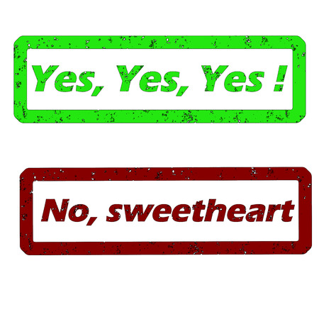 rubber stamp with yes yes and no sweetheart text Illustration