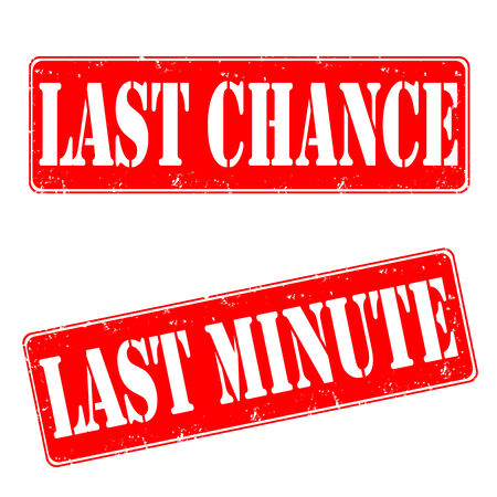 last chance: Set rubber stamps, last chance, last minute, vector illustration
