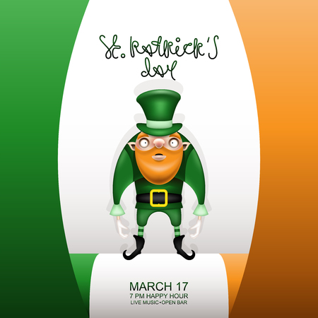 Postcard, flyer, invitation to a holiday or a party. Greeting inscription, Irish flag and a character with a red beard in a green hat. Funny cartoon leprechaun posing against the backdrop of the flag. Vector illustration.