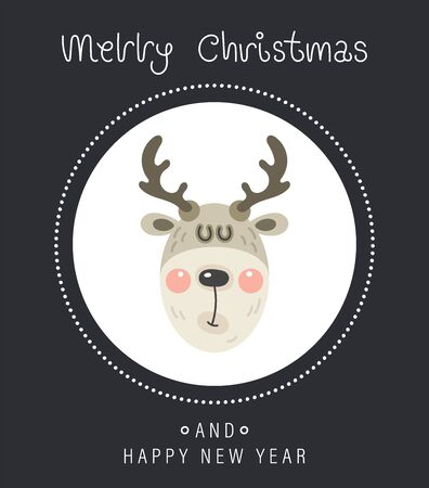Merry christmas and happy new year greeting card. Cartoon christmas character. The head of a cute funny rosy deer. Vector illustration.