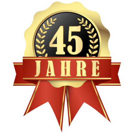 jubilee: Jubilee button with banner and ribbons for 45 years (in german) Illustration