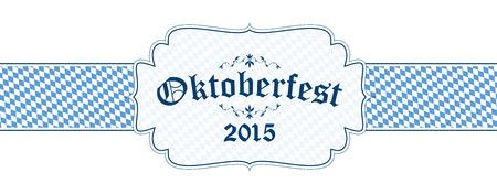 wiesn: blue and white Oktoberfest banner with text Oktoberfest 2015 Illustration