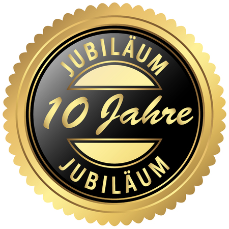 ten years jubilee: round seal colored black and gold for ten years jubilee