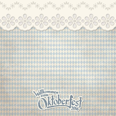 filth: old vintage background with checkered pattern and patch with text Welcome to Oktoberfest 2016 (in german)