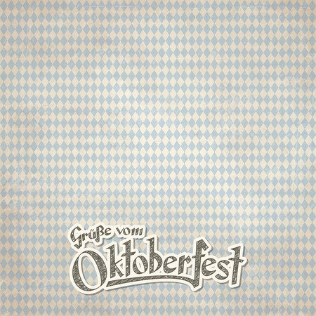 filth: old vintage background with checkered pattern and patch with text greetings from Oktoberfest 2016 (in german)