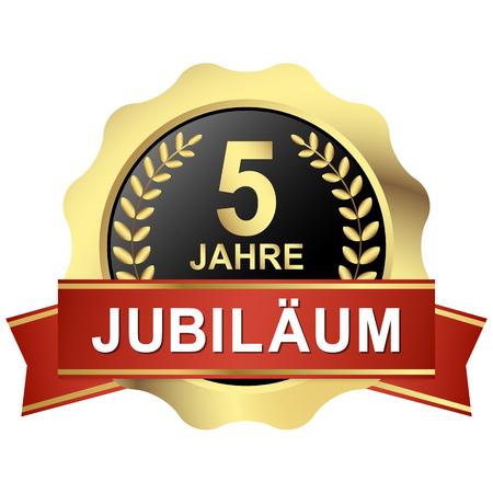 Bouton doré avec bannière rouge pour le jubilé de 5 ans (texte en allemand)