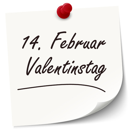 Reminder February 14 Valentines Day on little white paper (text in german) Illustration