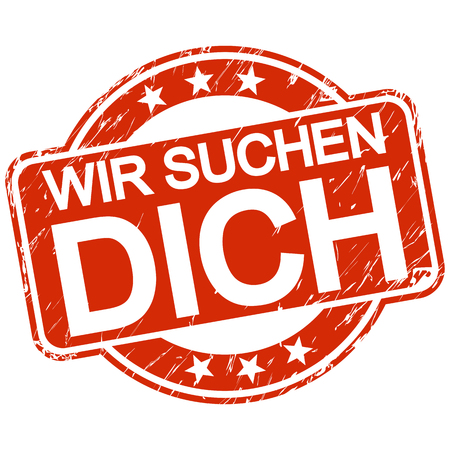 Red round stamp with scratches and text we are looking for you in german. Vector Illustratie