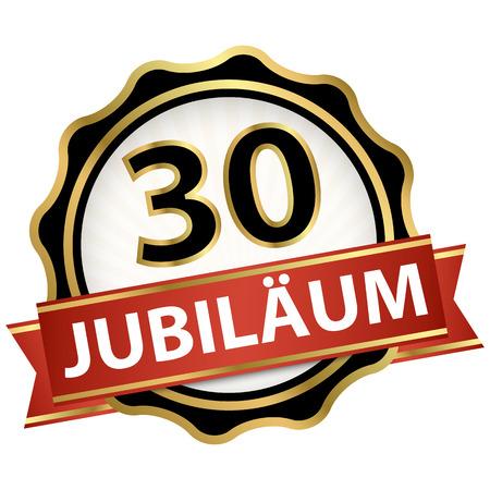 Guzik jubileuszowy z banerem na 30 lat (tekst w języku niemieckim) Ilustracje wektorowe