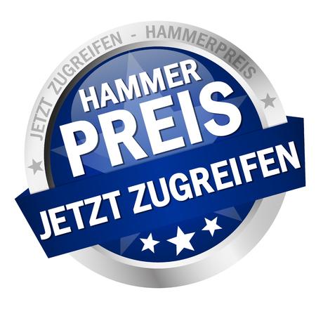 round colored button with banner and text Hammerpreis - jetzt zugreifen Illustration