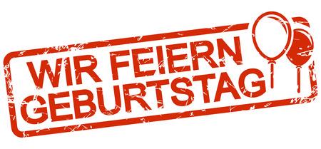 grunge stamp with frame colored red and text Wir feiern Geburtstag Ilustracje wektorowe