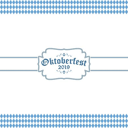 Oktoberfest background with blue-white checkered pattern, banner and text Oktoberfest 2019 (in german)  イラスト・ベクター素材