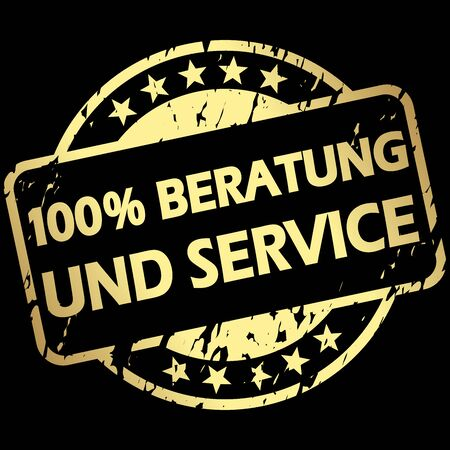 EPS 10 vector with round golden colored grunge stamp with banner and text 100% advice and service (in german) Illustration