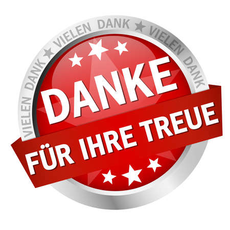 EPS 10 vector with round colored button with banner and text Thank you for your loyalty (in German)