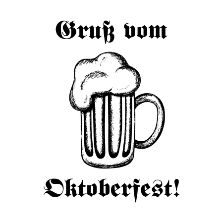 mug of ale: Hand-drawn vector illustration of a mug of beer. Traditional Oktoberfest drink isolated on white. Oktoberfest celebration design. Text in German: Greetings from Oktoberfest!