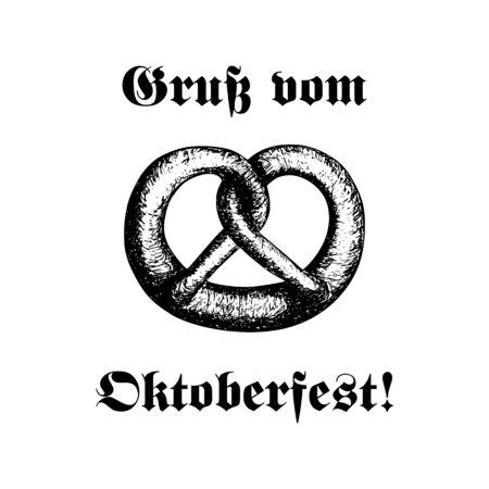 Hand-drawn vector illustration of a pretzel. Traditional Oktoberfest snack isolated on white. Oktoberfest celebration design. Text in German: Greetings from Oktoberfest! Illustration