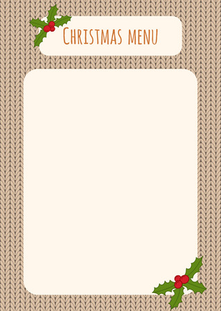 christmas menu: Christmas menu template over a knitted background with holly decorations. Illustration