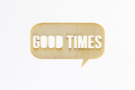 good times: Wooden sign word Good Times  on white background Stock Photo
