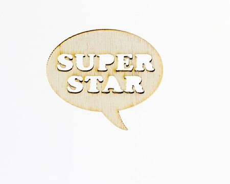 super star: Wooden sign word SUPER STAR on white background Stock Photo