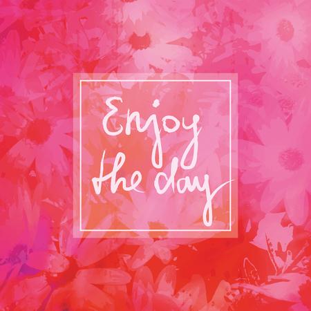 enjoy: Enjoy the day, greeting card