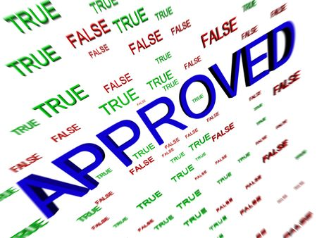 true false: Inscription approved on an abstract background true false Stock Photo