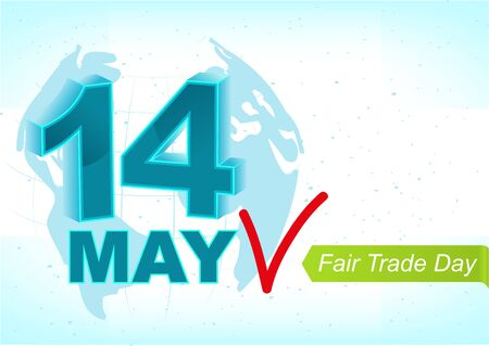 world trade: 14 may World Fair Trade Day. Greeting text for card