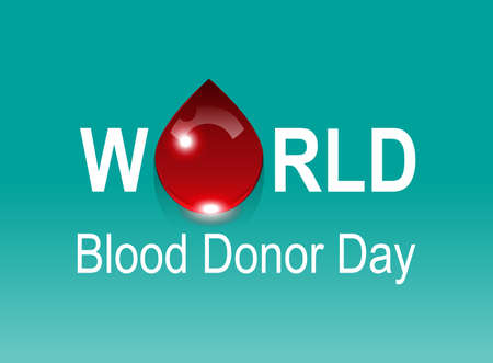 transfuse: World Blood Donor Day. Red drop on green background. Vector illustration