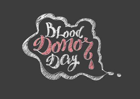 donor: Blood Donor Day. Lettering text. Vector illustration