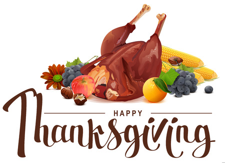corn flower: Happy Thanksgiving lettering text. Rich harvest of grapes, apple, corn, orange and roasted turkey. Illustration