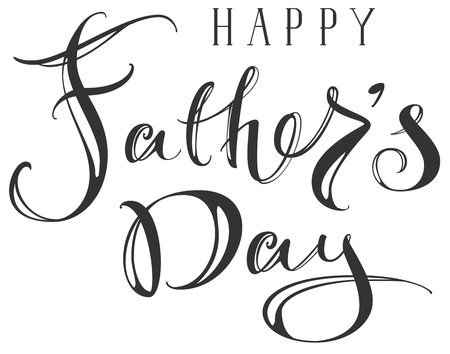 Happy Fathers Day greeting ornate hand writing text. Isolated on white vector illustration Ilustração