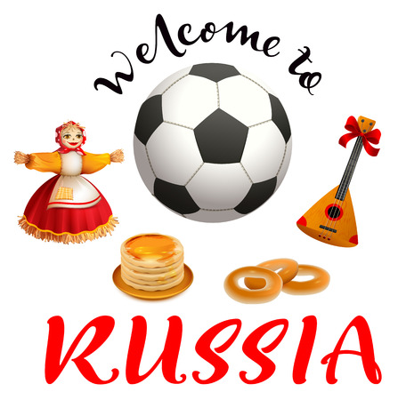 Welcome to Russia text. Set russian symbol and accessory soccer ball, balalaika, pancakes, nested doll. Isolated on white vector illustration