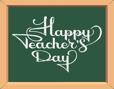 Happy teachers day inscription in chalk on blackboard. Vector illustration