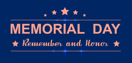 Memorial day remember and honor lettering text greeting card usa template. Vector illustration star shape