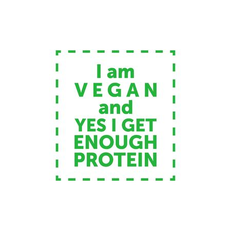 I am vegan and yes i get enough protein. Vegan title banner in dash line frame. Vector Vectores