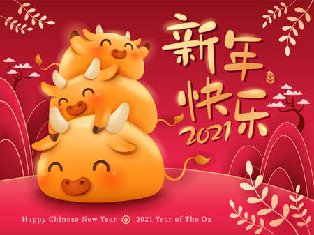 Happy New Year 2021. Chinese New Year. The year of the Ox. Translation - Happy New Year.