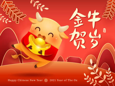 Cute little Ox wear traditional costume with Chinese gold - Ingot. Happy New Year 2021. The year of the Ox. Translation - (title) Greetings from the golden Ox.