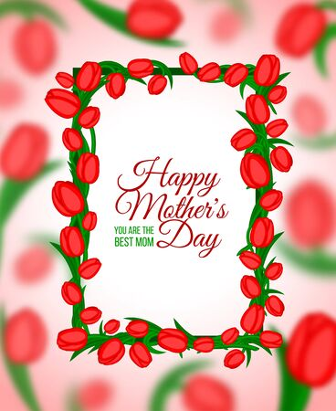 Happy Mothers Typographical Background With Frame of Spring Tulips Flowers